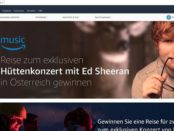 Amazon Gewinnspiel Ed Sheeran Hüttenkonzert Reise 2017