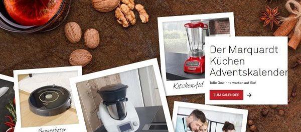 marquardt küchen adventskalender gewinnspiel saugroboter und thermomix