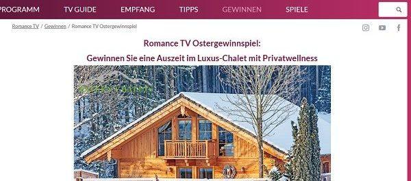 romance TV Oster-Gewinnspiel Luxus-Chalet Urlaub gewinnen
