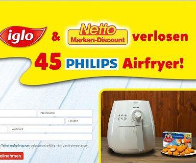 Netto und Iglo Gewinnspiel 45 Philips Airfryer