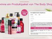 The Body Shop Gewinnspiel 150 Euro Probierpaket