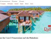 Kaufland Malediven Traumreise Gewinnspiel Rafaello 2018