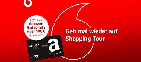 Vodafone Gewinnspiel 100 Euro Amazon Gutscheine