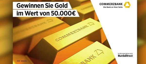 Commerzbank Gold Gewinnspiel 50.000 Euro gewinnen