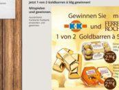 Klaas und Kock Gewinnspiel Ferrero Goldbarren gewinnen