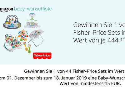 Amazon Gewinnspiel 44 Fisher-Price Sets je 444,44 Euro