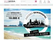 Mia Moda Gewinnspiel Barcelona Reise oder Geld gewinnen