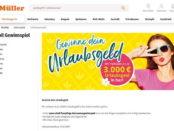 Geld-Gewinnspiel Müller Drogerie 3x 3.000 Euro Bargeld gewinnen
