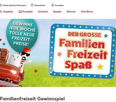 Kaufland und Ferrero Gewinnspiel Familienfreizeit 2019