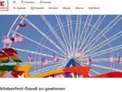 Kaufland Oktoberfest Gaudi Gewinnspiel 4 Wiesn-Wochenende München je 2 Personen