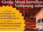 Dinner for Dogs Gewinnspiel Hunde-OP-Versicherung und Überraschungspakete