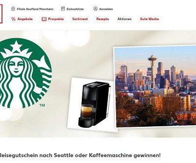 Kaufland und Starbucks Gewinnspiel Seatle Reise und Kaffeemaschinen