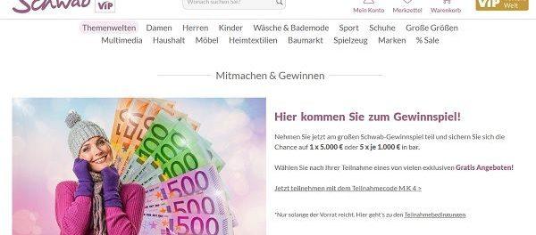 Schwab Versand Gewinnspiele 5.000 Euro Bargeld gewinnen