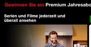Netflix Gewinnspiel: 1 Jahr Gratis-Netflix PREMIUM gewinnen!