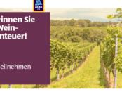 ALDI SÜD Weinreise - Gewinnen Sie ein traumhaftes Wochenende_