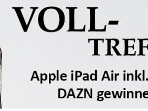 GEFAKO Gewinnspiel: Apple iPad Air und ein DAZN Sport-Streaming Jahresabo im Wert von über 600 Euro zu gewinnen