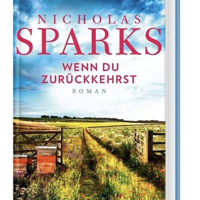 Weltbild Gewinnspiel: Handsignierter Roman von Nicholas Sparks zu gewinnen