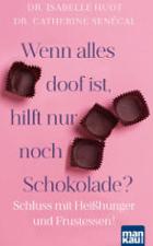 """Event-Magazin Gewinnspiel: 2 Bücher """"Wenn alles doof ist, hilft nur noch Schokolade?"""" zu gewinnen"""
