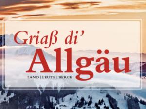 Erlebnismagazin Griaß di Allgäu Gewinnspiel: Urlaub im Allgäu zu gewinnen