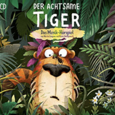 """mucke und mehr Gewinnspiel: CD """"Der achtsame Tiger"""" zu gewinnen"""